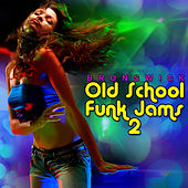 Old School Funk Jams 2 by Various Artists