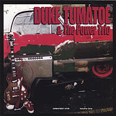 Greatest Hits, Volume One by Duke Tumatoe