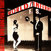 East Coast Super Sound Punk of Today! de The World/Inferno Friendship Society