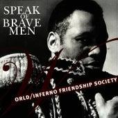 Speak Of Brave Men de The World/Inferno Friendship Society