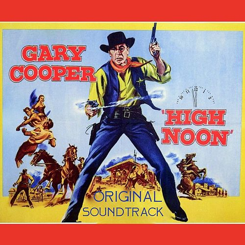 High Noon Suite (Original Soundtrack Theme from 'High Noon') by Tex Ritter