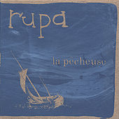La Pecheuse by Rupa & the April Fishes