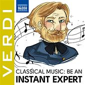 Become an Instant Expert: Verdi by Various Artists