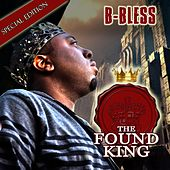 The Found King (Special Edition) by B-Bless