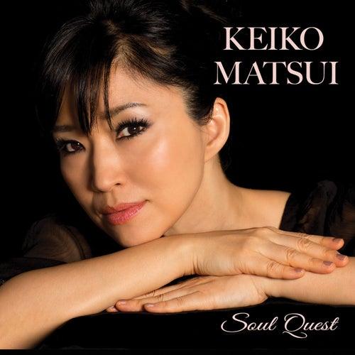 Soul Quest by Keiko Matsui