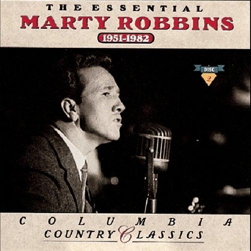 The Essential Marty Robbins: 1951-1982 by Marty Robbins
