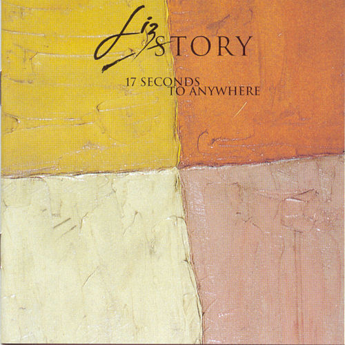 17 Seconds To Anywhere by Liz Story