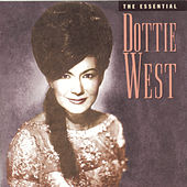 The Essential Dottie West by Dottie West