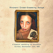 Ancient Cross-Dressing Songs by Melora Creager