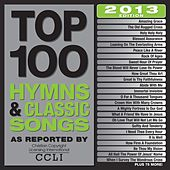 Top 100 Modern Hymns and Classic Songs by Various Artists