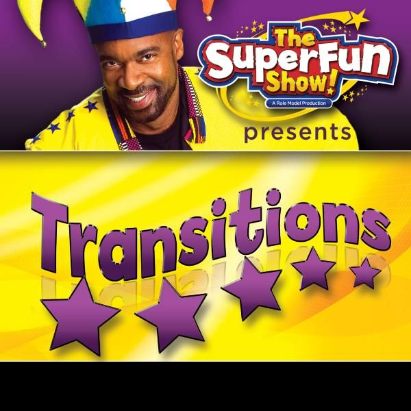The Superfun Show Presents Transitions By Shawn Brown