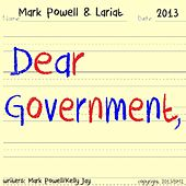Dear Government by Mark Powell