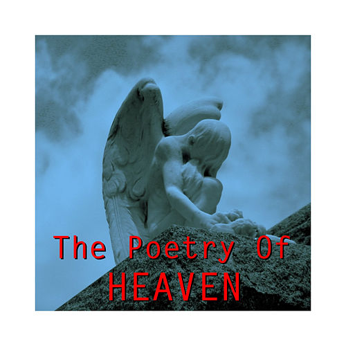 The Poetry of Heaven by Various Artists
