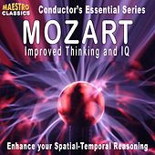 Mozart - Improved Thinking and IQ by Various Artists
