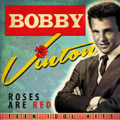 Roses Are Red - Teen Idols Hits by Bobby Vinton