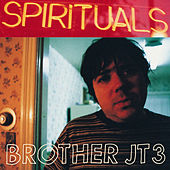 Spirituals by Brother JT