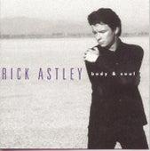 Body & Soul by Rick Astley