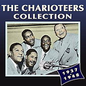 The Charioteers Collection 1937-48 by The Charioteers