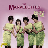 Detroit's Darlings, 1961 - 1962 by The Marvelettes