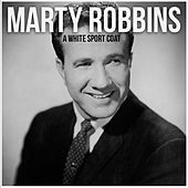 A White Sport Coat by Marty Robbins