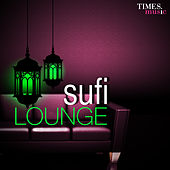 Sufi Lounge by Various Artists