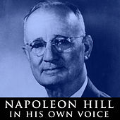 Napoleon Hill in His Own Voice by Napoleon Hill