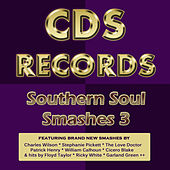 Cds Records Southern Soul Smashes 3 by Various Artists