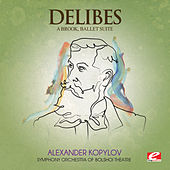 Delibes: A Brook, Ballet Suite (Digitally Remastered) de The Symphony Orchestra of Bolshoi Theatre