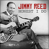 Honest I Do de Jimmy Reed