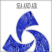 Sea & Air - EP by Various Artists