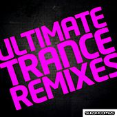 Ultimate Trance Remixes - EP de Various Artists
