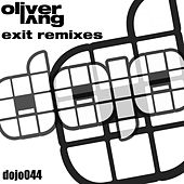 Exit (Remixes) by Oliver Lang