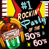 #1 Rockin' Party of the 50's & 60's de Various Artists