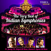 The Very Best of Indian Symphonies by Various Artists