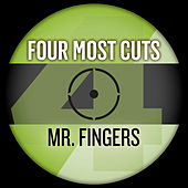 Four Most Cuts Presents - Mr. Fingers by Various Artists