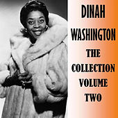 The Collection Volume Two by Dinah Washington