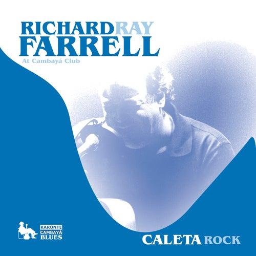 Richard Ray Farrell At Cambayá Club. Caleta Rock by Richard Ray Farrell