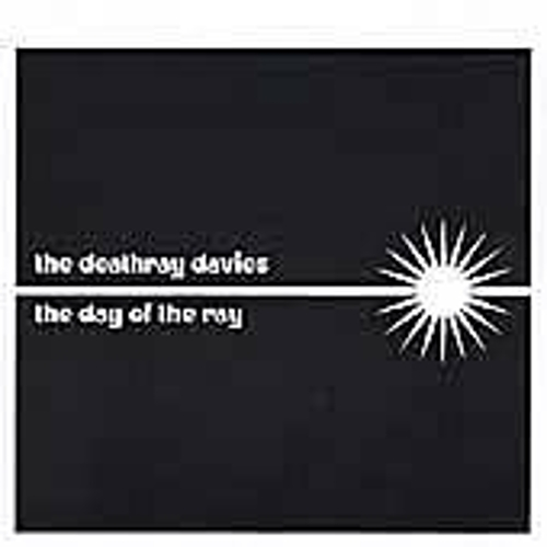 The Day Of The Ray by Deathray Davies
