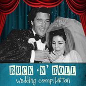 Rock 'N' Roll Wedding Compilation by Various Artists