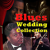 Blues Wedding Collection de Various Artists