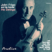 I Love John Frigo, He Swings von Herb Ellis