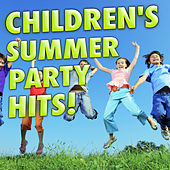 Children's Summer Party Hits! by Various Artists