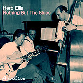 Nothing but the Blues von Herb Ellis