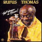 That Woman Is Poison! by Rufus Thomas