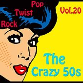 The Crazy 50s Vol. 20 de Various Artists