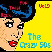 The Crazy 50s Vol. 9 by Various Artists