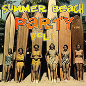 Summer Beach Party Vol.1 by Various Artists