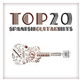 Top 20 Spanish Guitar Hits by Various Artists