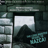 Ancient Nazca - Inca Mysteries de Medwyn Goodall
