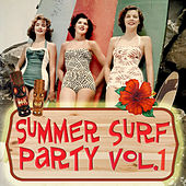 Summer Surf Party Vol.1 de Various Artists